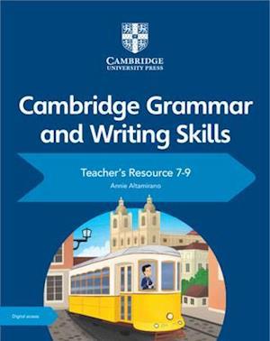 Cambridge Grammar and Writing Skills Teacher's Resource with Cambridge Elevate 7-9