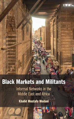 Black Markets and Militants