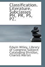 Classification. Literature, Subclasses PN, PR, PS, Pz.