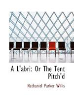 A L'Abri af Nathaniel Parker Willis