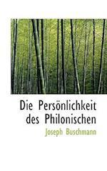 Die Pers Nlichkeit Des Philonischen af Joseph Buschmann