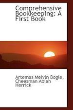 Comprehensive Bookkeeping af Artemas Melvin Bogle