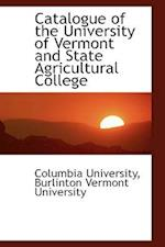 Catalogue of the University of Vermont and State Agricultural College af Columbia University