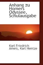 Anhang Zu Homers Odyssee, Schulausgabe af Karl Friedrich Ameis