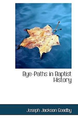 Bye-Paths in Baptist History