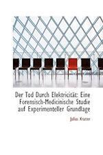 Der Tod Durch Elektricit T af Julius Kratter