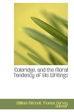 Coleridge, and the Moral Tendency of His Writings