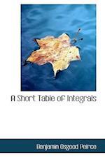A Short Table of Integrals
