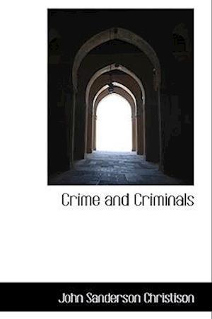 Crime and Criminals