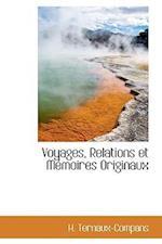 Voyages, Relations et Mémoires Originaux