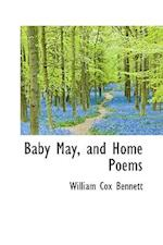 Baby May, and Home Poems