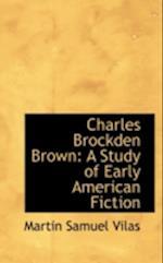 Charles Brockden Brown af Martin Samuel Vilas