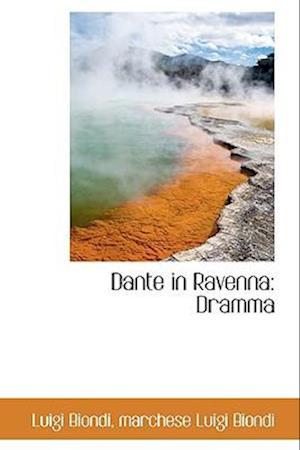 Dante in Ravenna: Dramma