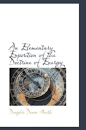 An Elementary Exposition of the Doctrine of Energy