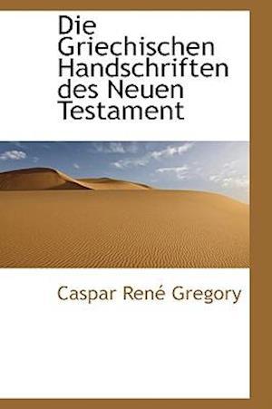 Die Griechischen Handschriften des Neuen Testament