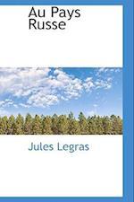 Au Pays Russe af Jules Legras