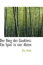 Der Ring Des Gauklers af Max Halbe