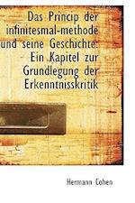 Das Princip Der Infinitesmal-Methode Und Seine Geschichte af Hermann Cohen