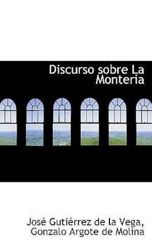 Discurso sobre La Monteria