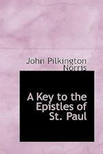 A Key to the Epistles of St. Paul af John Pilkington Norris