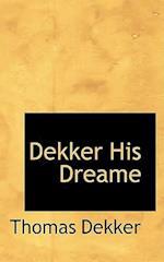 Dekker His Dreame