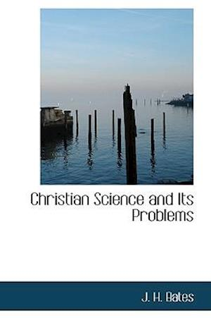 Christian Science and Its Problems