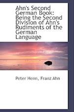 Ahn's Second German Book af Peter Henn