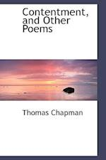 Contentment and Other Poems af Thomas Chapman