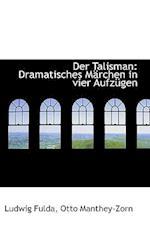 Der Talisman af Ludwig Fulda