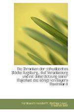Die Chroniken Der Schw Bischen St Dte af Ferdinand Frensdorff