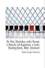 De Viris Illustribus urbis Romae a Romulo ad Augustum, a Latin Reading-book, After Lhomond