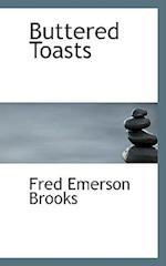 Buttered Toasts af Fred Emerson Brooks