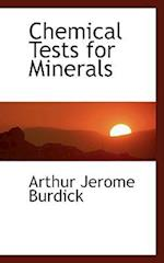Chemical Tests for Minerals af Arthur Jerome Burdick