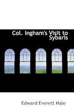 Col. Ingham's Visit to Sybaris
