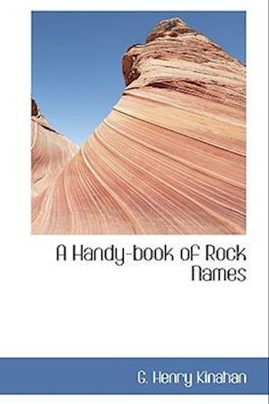 A Handy-book of Rock Names