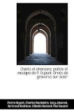 Chants Et Chansons, Po Sie Et Musique de P. DuPont af Pierre DuPont