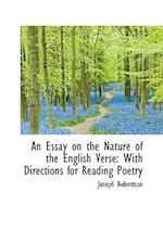 An Essay on the Nature of the English Verse