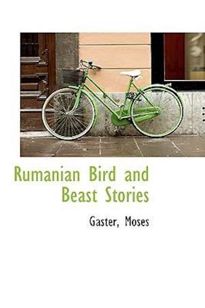 Rumanian Bird and Beast Stories