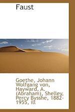 Faust af Goethe Johann Wolfgang von