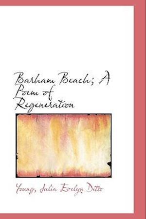 Barham Beach; A Poem of Regeneration