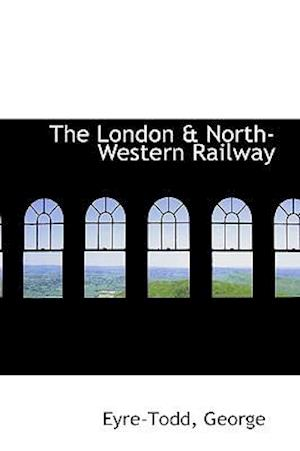 The London & North-Western Railway