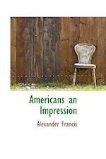 Americans an Impression