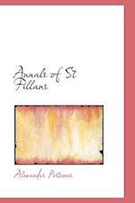 Annals of St Fillans af Alexander Porteous