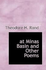 at Minas Basin and Other Poems af Theodore H. Rand