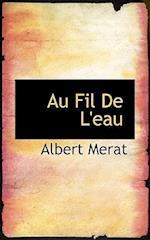 Au Fil de L'Eau af Albert Merat