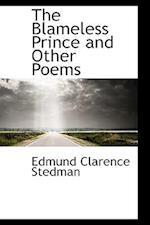 The Blameless Prince and Other Poems