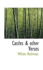 Castles & Other Verses af William Blathwayt