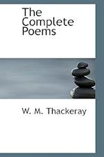 The Complete Poems af W. M. Thackeray