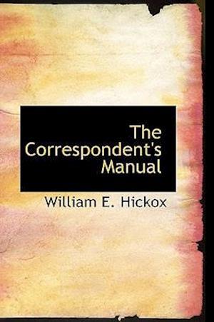 The Correspondent's Manual