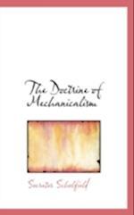 The Doctrine of Mechanicalism af Socrates Scholfield